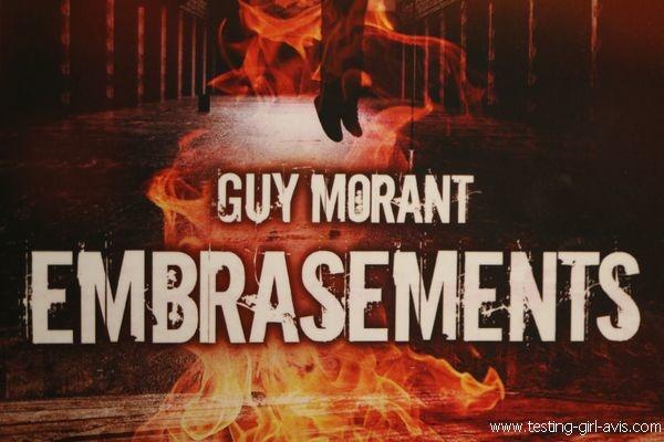 Meilleur roman policier - Résumé - Guy Morant : Embrasements