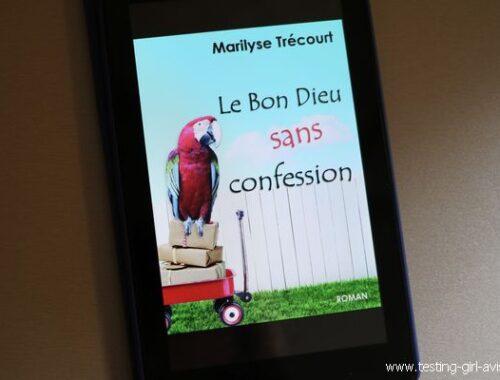 marilyse trecourt - le bon dieu sans confession - chronique