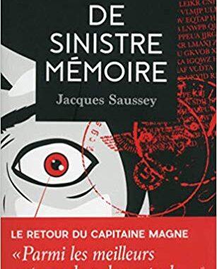 De sinistre mémoire Jacques Saussey