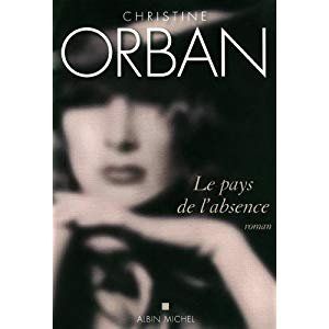 Le pays de l'absence de Christine Orban