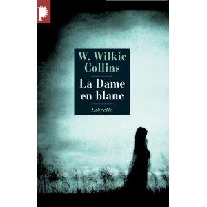 La dame en blanc deWilliam Wilkie Collins