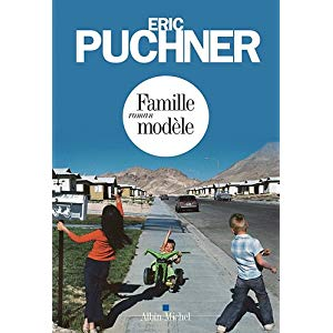 Famille modèle d'Eric Puchner