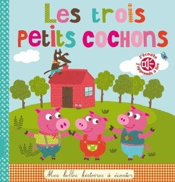 Les trois petits cochons de Isabelle Chauvet, Marie Delhoste