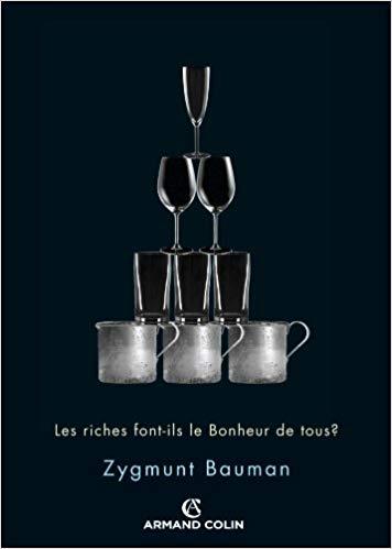 Les riches font-ils le bonheur de tous ? de Zygmunt Bauman