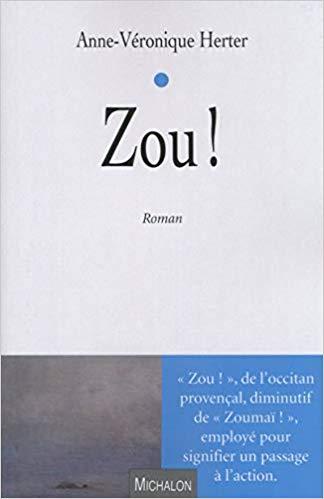 J'ai lu Zou ! de Anne-veronique Herter