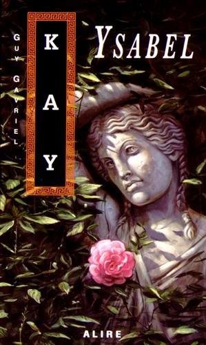 Ysabel de Guy Gavriel Kay