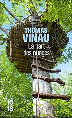 La part des nuages de Thomas Vinau