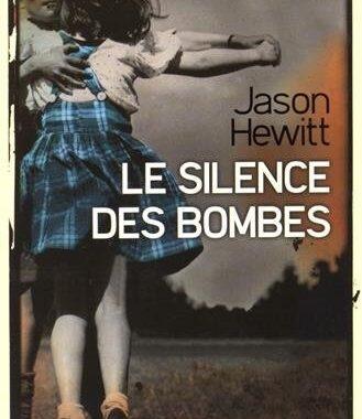 Le silence des bombes de Jason Hewitt