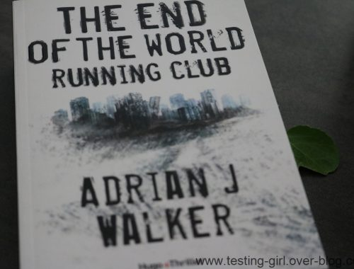 The End Of The World Running Club - Version française de Adrian J. Walker