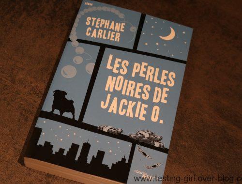 J'ai lu Les Perles noires de Jackie O. de Stéphane CARLIER