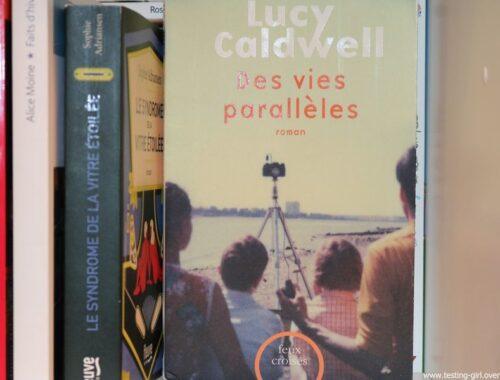 Des vies parallèles de Lucy CALDWELL