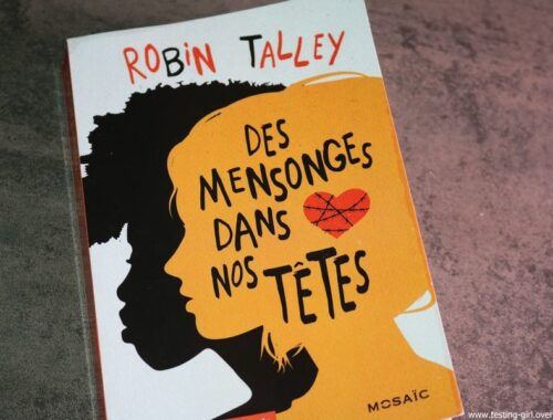 Des mensonges dans nos têtes de Robin Talley