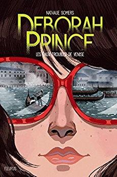 Deborah Prince: Les eaux troubles de Venise Nathalie Somers