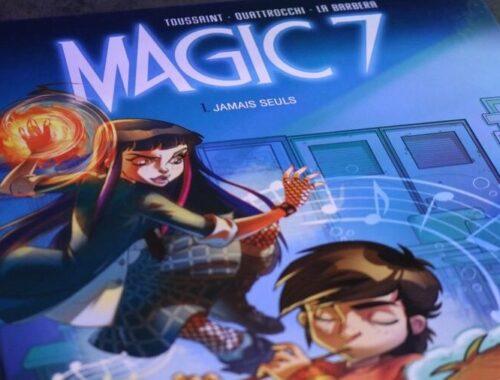 Magic 7 - Jamais seuls (Tome 1) : Une bande dessinée fantastique pour la jeunesse