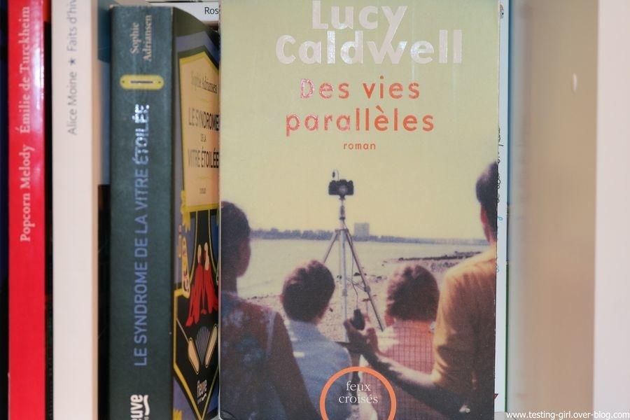 Des vies parallèles de Lucy Caldwell - meilleurs romans