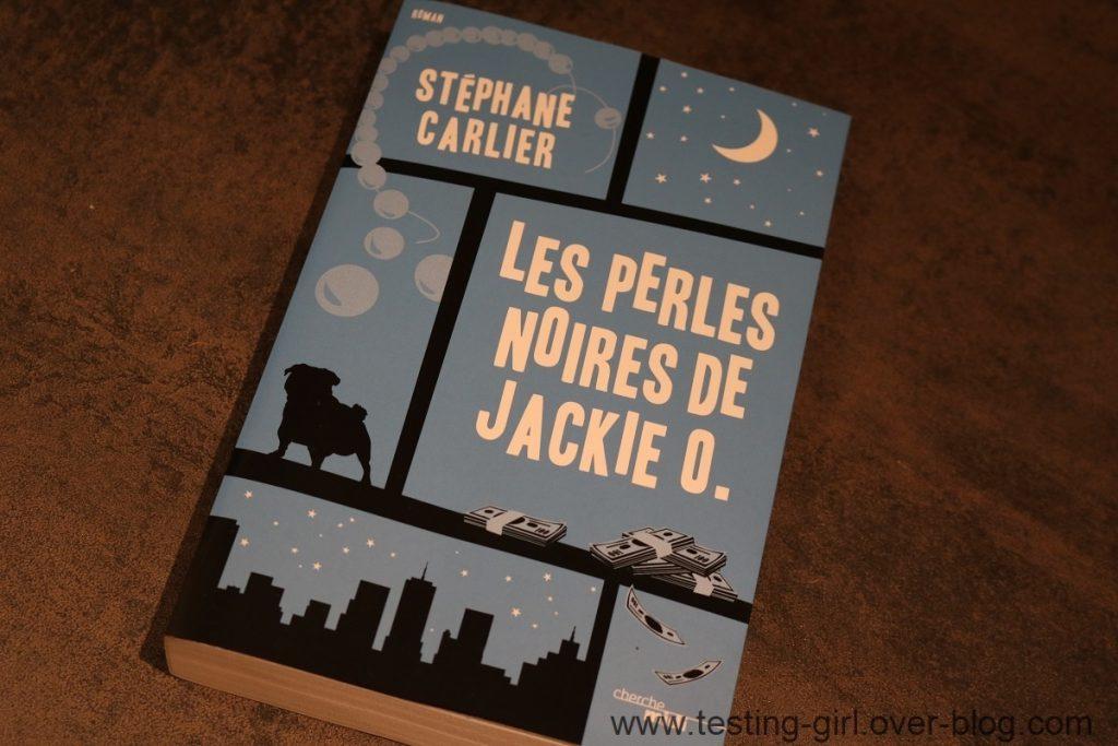 Les Perles noires de Jackie O. de Stéphane Carlier Meilleurs Romans été 2017