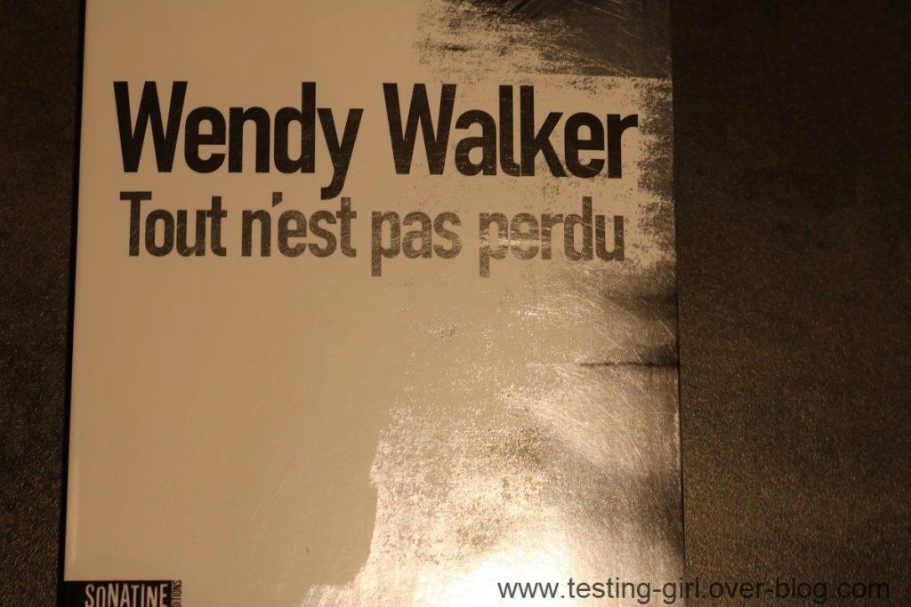 Tout n'est pas perdu de Wendy Walker Meilleurs romans été 2017