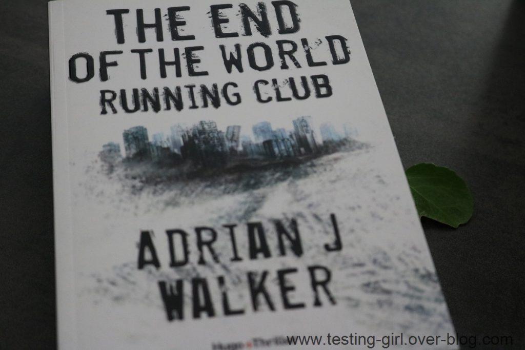 The End Of The World Running Clubde Adrian J. Walker Meilleurs romans été 2017