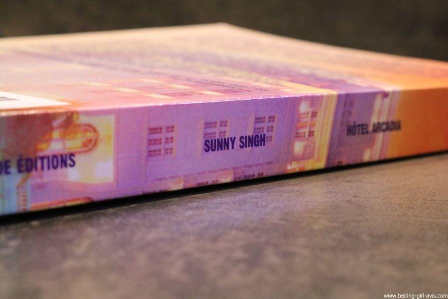 Livre Hôtel Arcadia de Sunny Singh Editions Galaade tranche