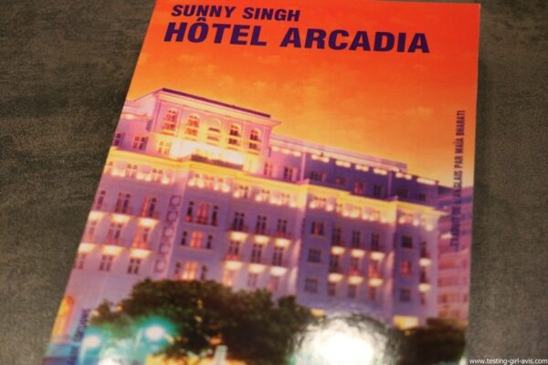 Livre Hôtel Arcadia de Sunny Singh Editions Galaade couverture