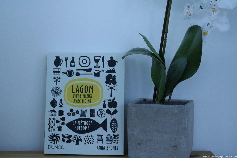 Lagom - Vivre mieux avec moins - La méthode suédoise Broché – 6 septembre 2017 de Anna Brones