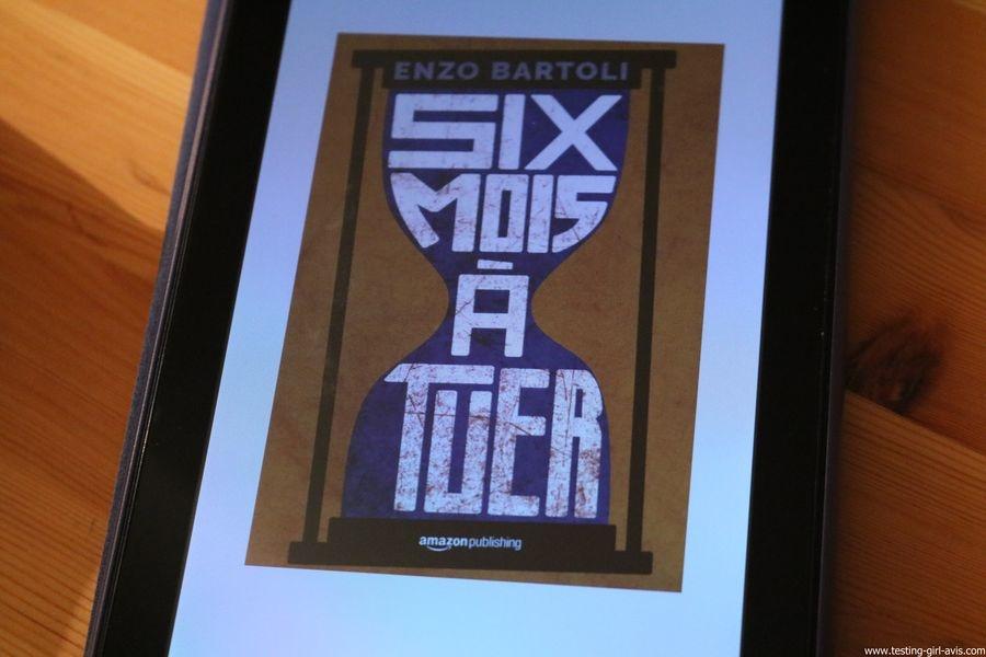 Six mois à tuer Broché – 14 novembre 2017 de Enzo Bartoli