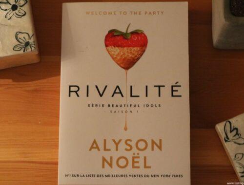 Rivalité: Beautiful Idols, saison 1 Broché – 10 mai 2017 de Alyson Noël - Critique