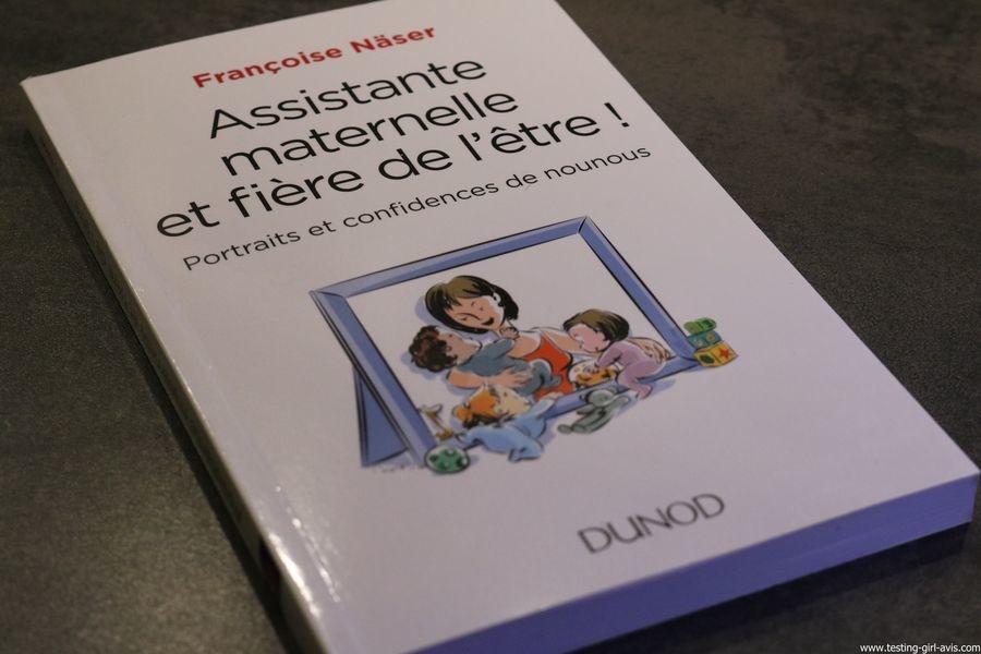 Assistante maternelle et fière de l'être ! - Portraits et confidences de nounous de Françoise Näser - Avis