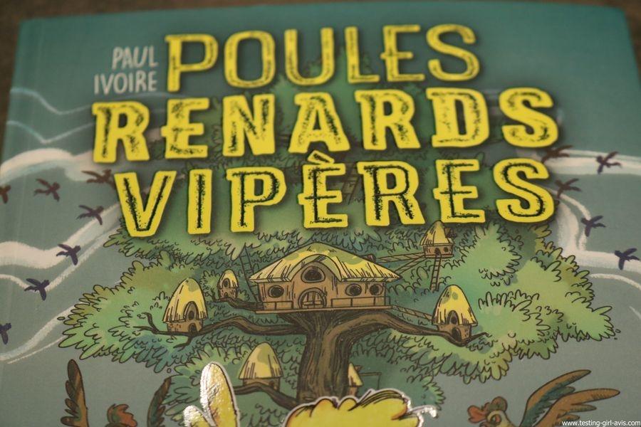 Poules, renards, vipères - T1 Albin  – 17 août 2017 de Paul IVOIRE - Résumé