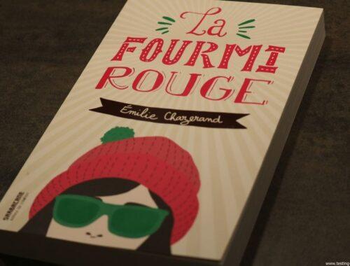 La Fourmi rouge Broché – 23 août 2017 de Émilie Chazerand (Auteur) - Chronique