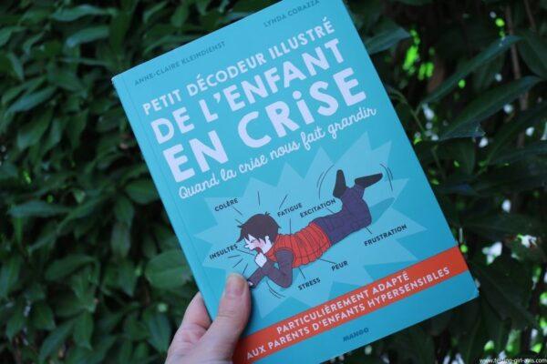 Petit décodeur illustré de l'enfant en crise Broché – 15 septembre 2017 de Anne-Claire Kleindienst (Auteur), Lynda Corazza (Auteur)
