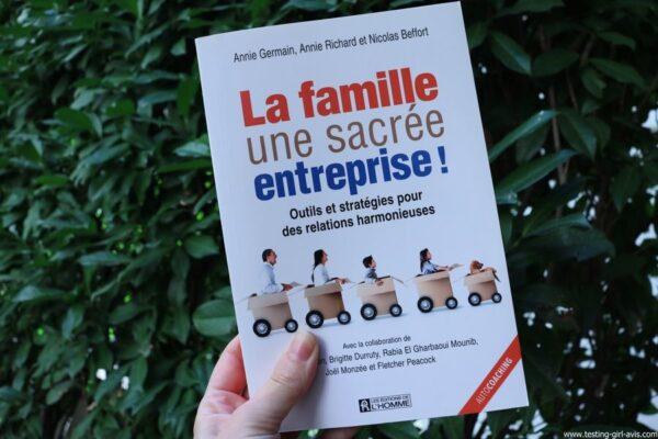La famille, une sacrée entreprise ! Broché – 19 mai 2016 de Annie Germain (Auteur), Annie Richard (Auteur), Nicolas Beffort (Auteur)