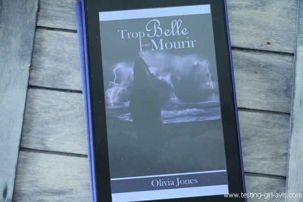 Trop belle pour mourir - Olivia Jones - Avis - Critique