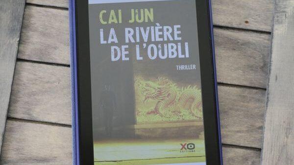 Chronique - La rivière de l'oubli - Cai Jun