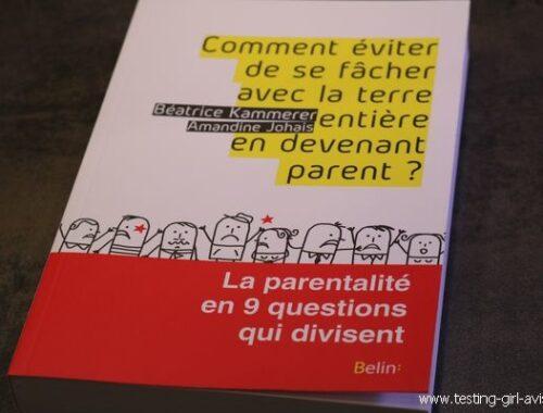 Parentalité positive livre : Comment éviter de se fâcher avec la terre entière en devenant parent