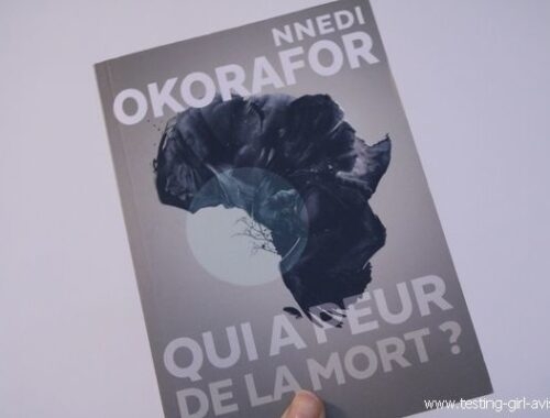 Nnedi OKORAFOR - Qui a peur de la mort ? - Chronique