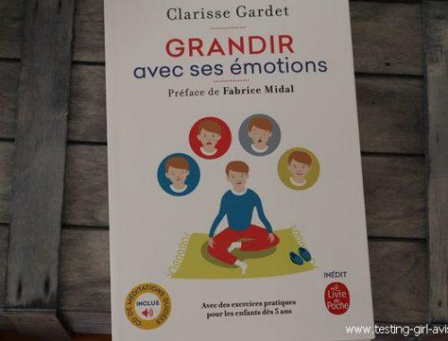 Grandir avec ses émotions - Clarisse Gardet