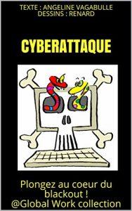 Cyberattaque: Plongez au cœur du blackout ! - Angeline Vagabulle