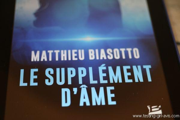 Le supplément d'âme - Matthieu biasotto - Résumé