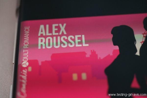 Ch't'aime moi non plus - Alex Roussel - Auteur