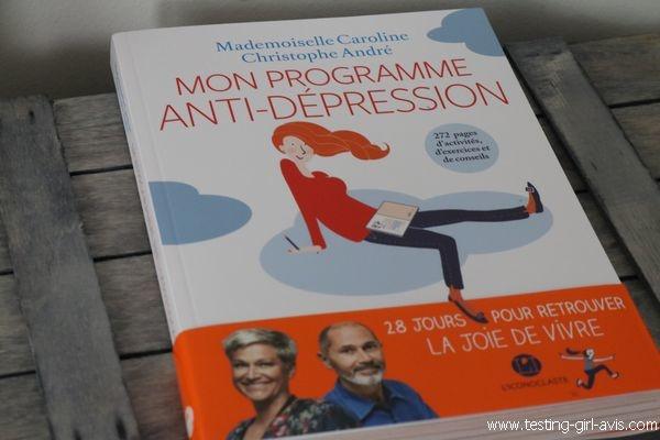Mon programme anti-dépression avec Christophe André et Mlle Caroline - Avis