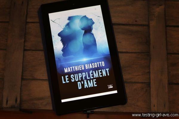 Le supplément d'âme - Matthieu biasotto - Avis