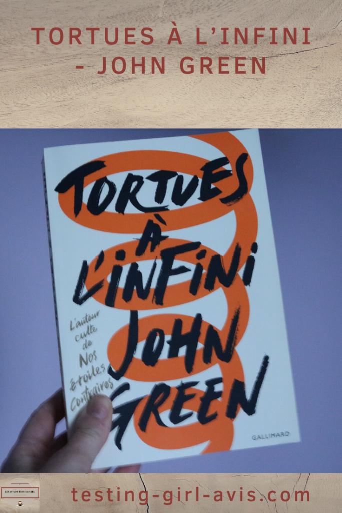 Tortues à l'infini - John Green - john green books - roman ado - roman adolescent - roman pour ado