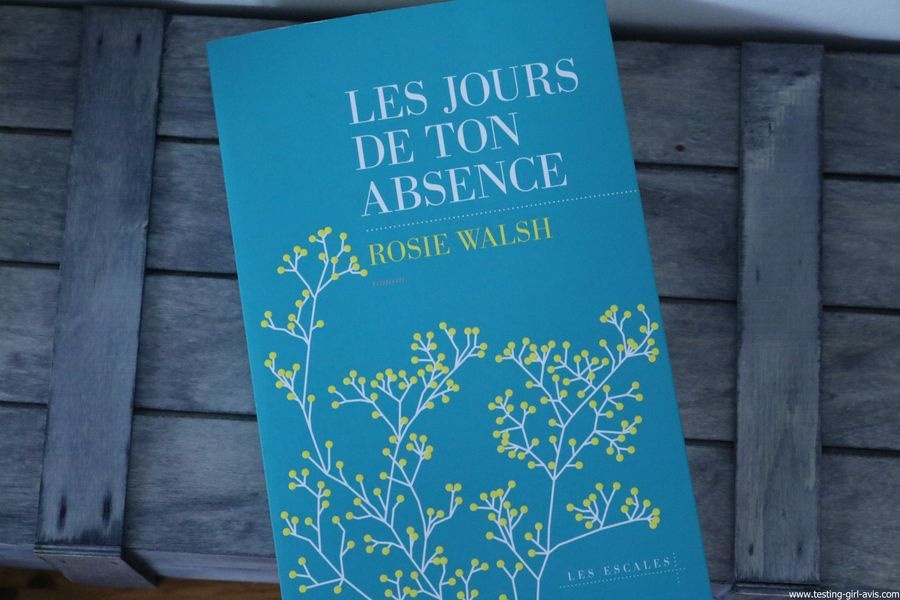 10 livres à lire cet été - Les jours de ton absence - Rosie Walsh
