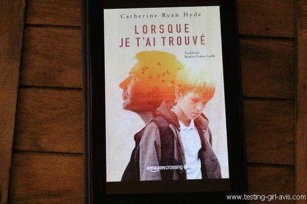 10 livres à lire cet été - Lorsque je t'ai trouvé - Catherine Ryan Hyde