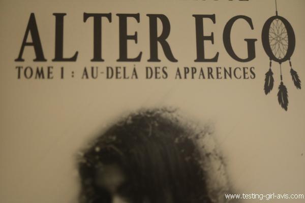 Au-delà des apparences - Alter Ego (Tome 1) de Sélène Derose - Résumé