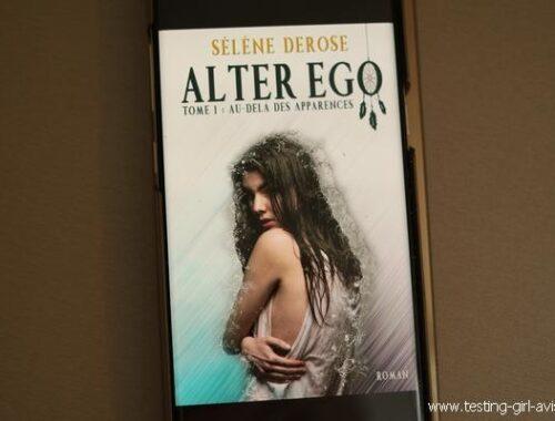 Au-delà des apparences - Alter Ego (Tome 1) de Sélène Derose - Chronique