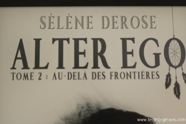 Au-delà des frontières- Alter Ego T2- Le résumé - quatrième de couverture