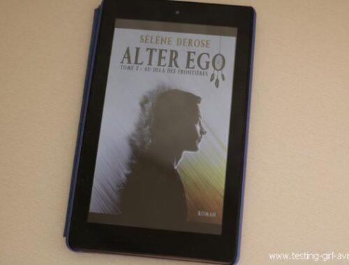 Au-delà des frontières - Alter Ego (Tome 2) de Sélène Derose - roman français