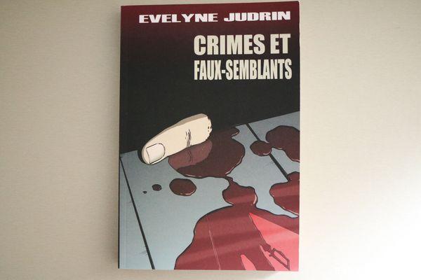 Crimes et faux-semblants de Evelyne Judrin avis chronique